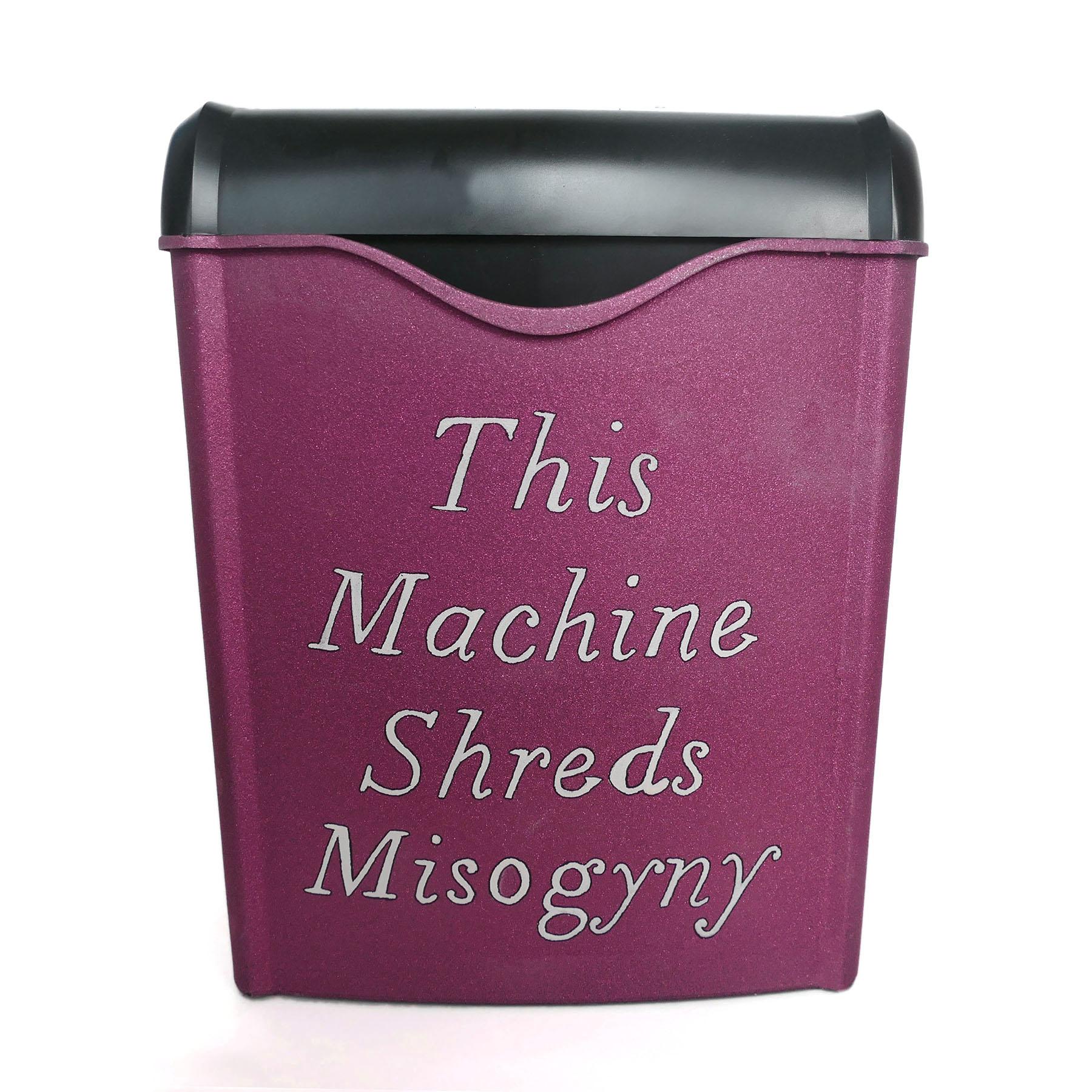 Michelle Hartney_This Machine Shreds Misogyny.jpg