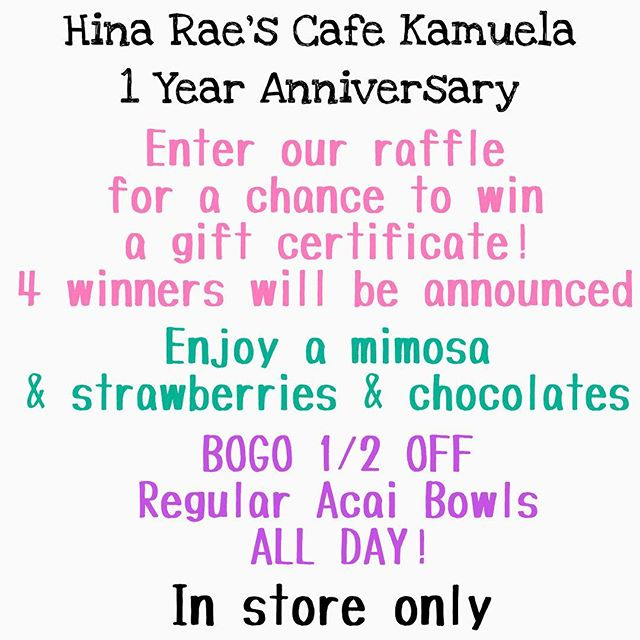Come check us out on January 22nd . . . . . . . #hinaraescafe #supportlocal #hawaii #bigisland #oneyearanniversary #thingstodoinhawaii