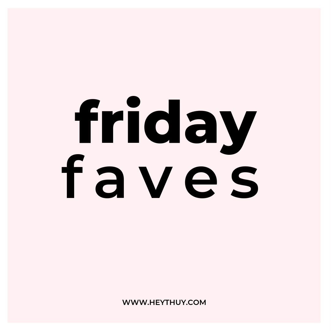 friday faves.png