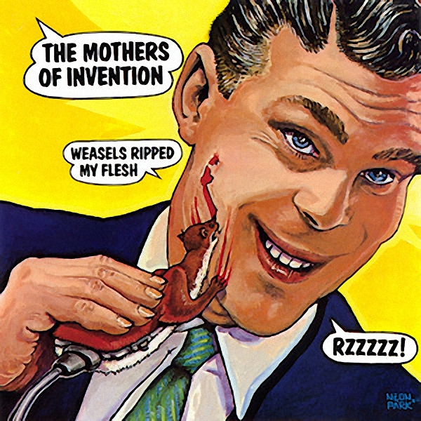 Image: Frank_Zappa_Weasels_Ripped_My_Flesh_R.jpeg