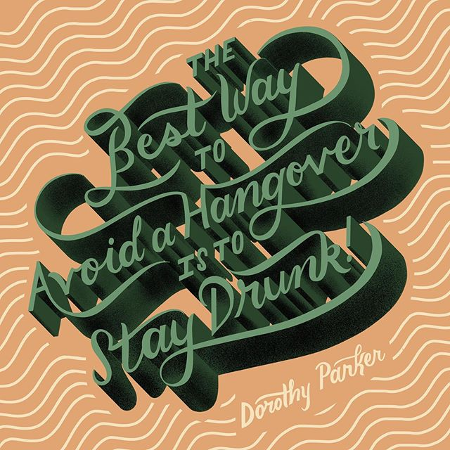 Made some quotes for a Dorothy Parker-inspired event! I've never attempted this hangover remedy, but sounds worth a try? 🤷‍♀️😂🍸 Also available in my shop as a print (link in bio)! #dorothyparker #drinkingquotes #hangoverquotes #handlettering #ipadlettering #homwork #dailytype #womenofillustration #astarisborn