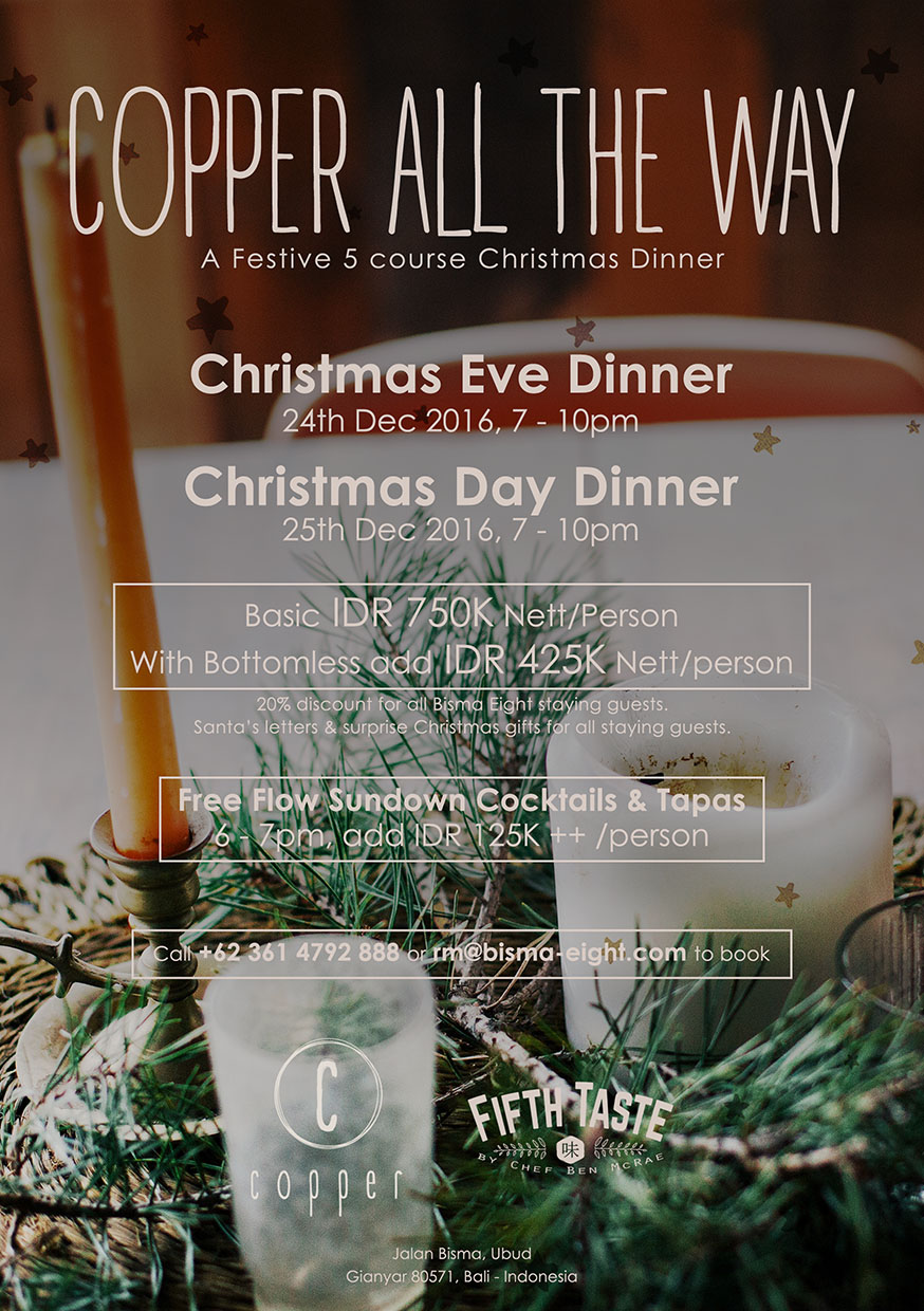 Copper All The Way Christmas Dinner – December 24th & 25th 2016 from 7 PM until finish