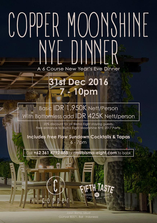 Copper Moonshine NYE Dinner – December 31 2016 from 7 PM until finish