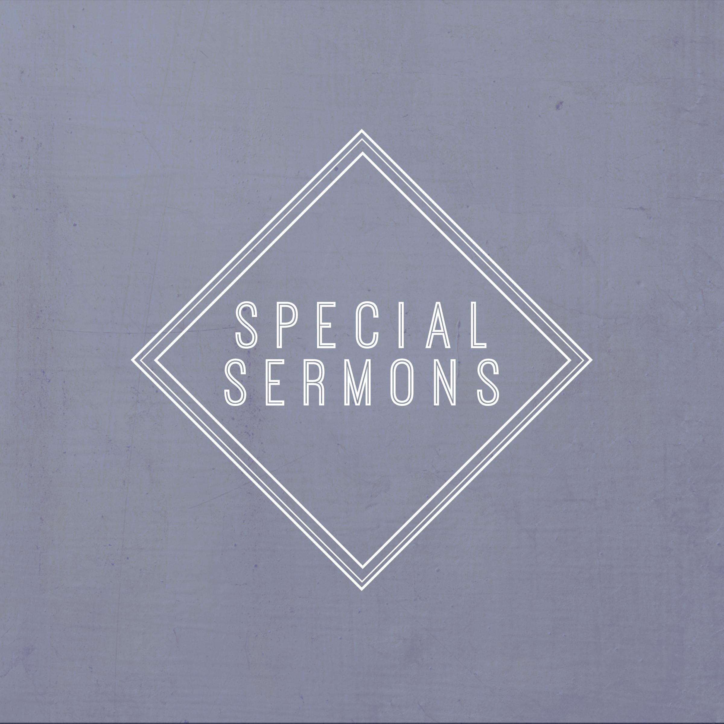 SpecialSermonsSquare-01.png