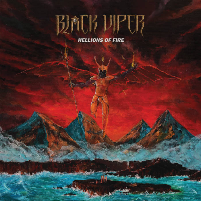 10. Black Viper - Hellions of Fire - Full album stream: https://blackvipermetal.bandcamp.com/album/hellions-of-fire