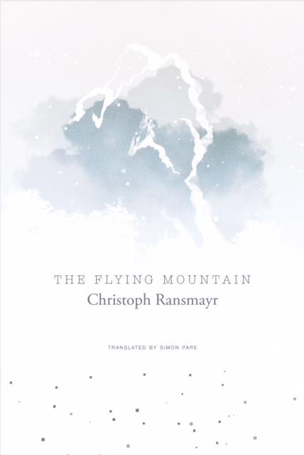 02 Cover image_Christoph Ransmayr The Flying Mountain.jpg