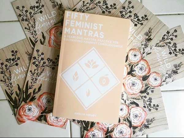 What a year for Fifty Feminist Mantras!