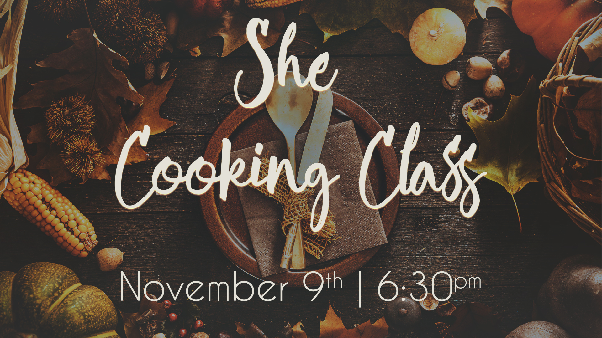 Ladies! Join us on Thursday, November 9th at 6:30PM in the Coffee Shop for a She Cooking Class, Thanksgiving style! Learn how to make all the classic Thanksgiving dishes and leave with recipes to use that night! And of course, there will be plenty of delicious samples to try out that night as well. Hope to see you there!