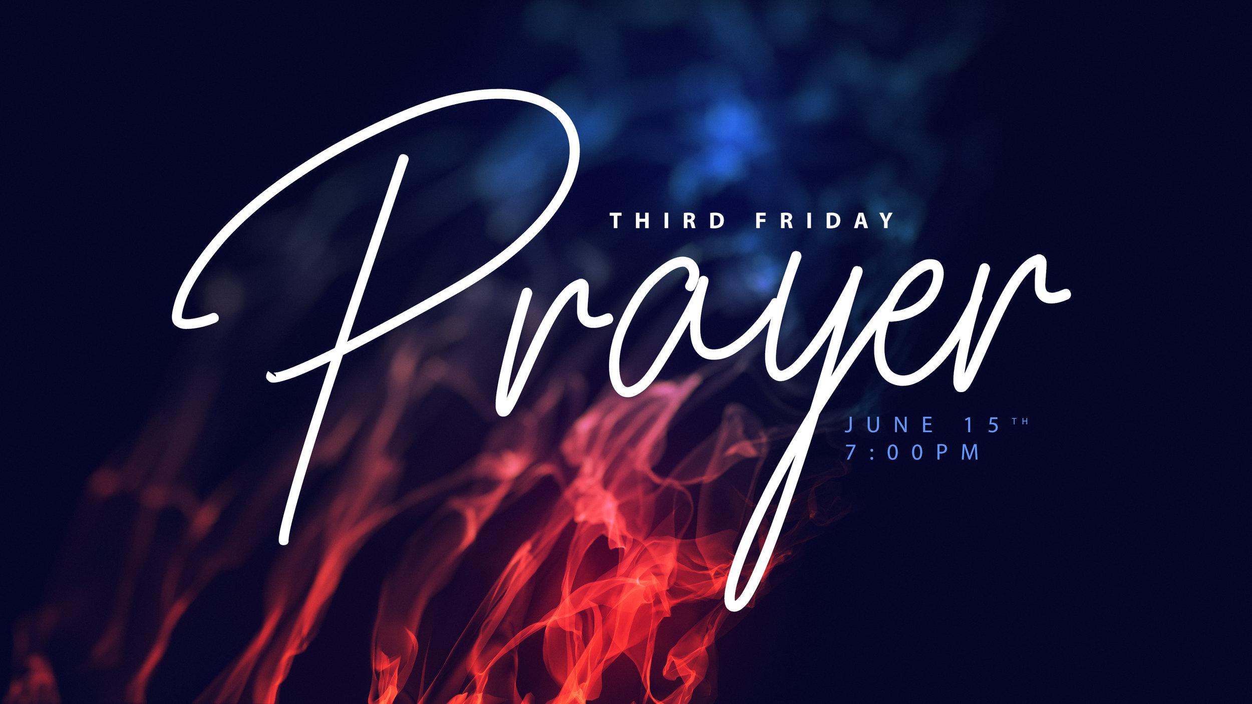 6.15.18_-_Third_Friday_Prayer.jpg