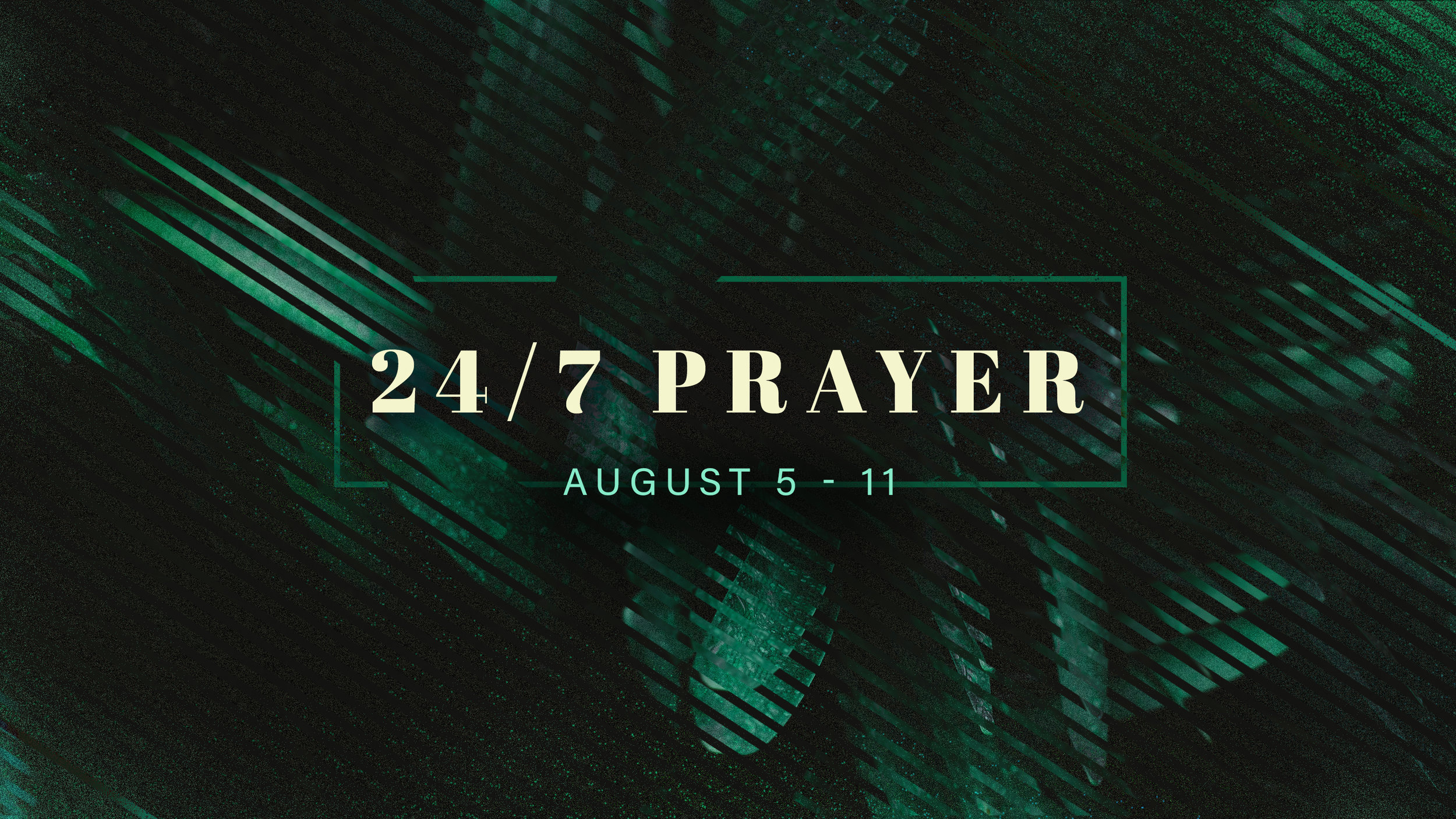 8.5.18 - 247 Prayer.jpg