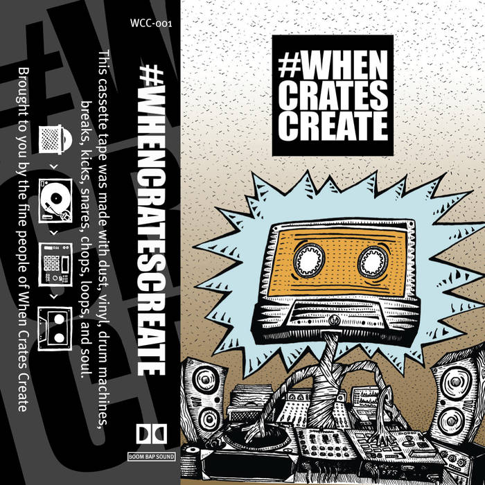 """""""When Crates Create"""" Beat Tape compilation artwork"""