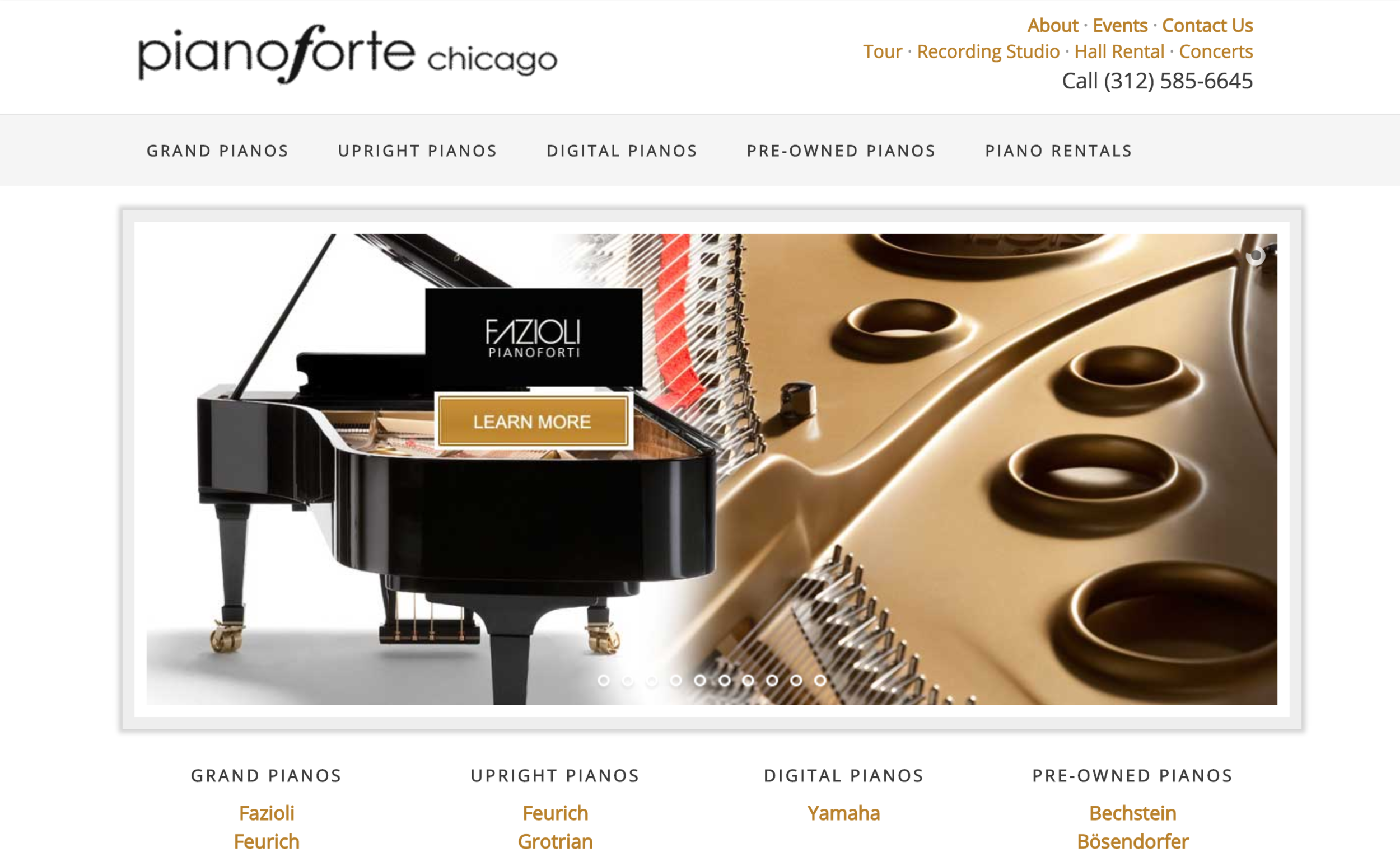 """""""  PianoForte Chicago   was started with the idea of promoting and making available the line of Fazioli pianos to the discerning public but quickly grew into a piano store with a wide range of instruments and piano-related services including accessories, recording, rentals, student performances, and lessons. Since its inception, PianoForte has evolved into a specialized piano boutique with a focus on selecting fine instruments at various price levels."""""""