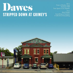 Dawes: Stripped Down at Grimey's