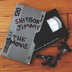 Shitbox Jimmy: The Movie