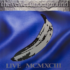 The Velvet Underground: Live MCMXCIII (vinyl reissue)