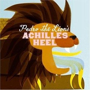 Pedro the Lion: Achille's Heel