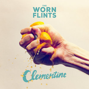 The Worn Flints : Clementine
