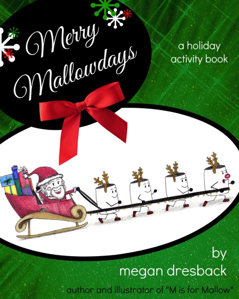Christmas Coloring Book - Merry Mallowdays - by Megan Dresback