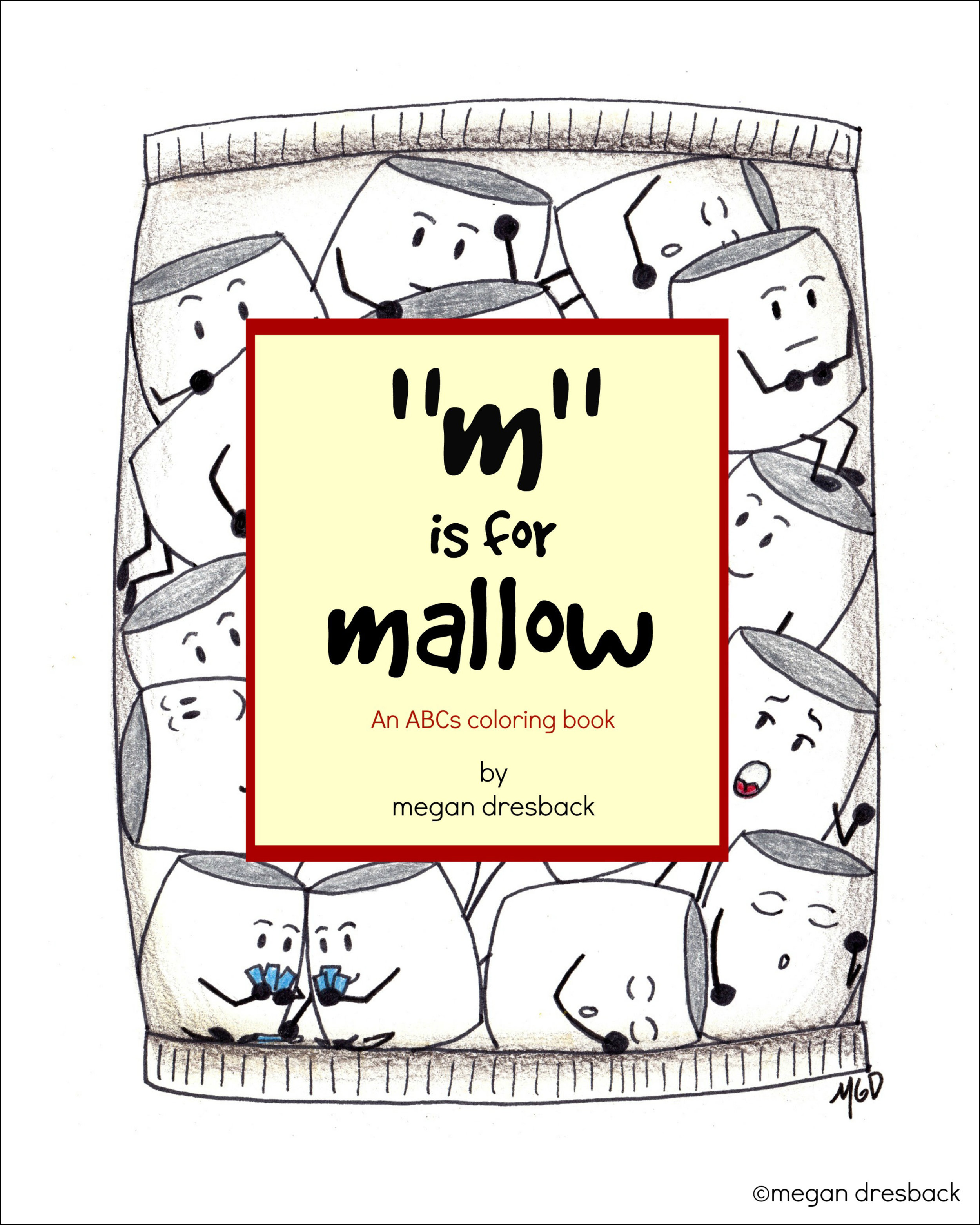 Coloring Book - M is for Mallow - by Megan Dresback