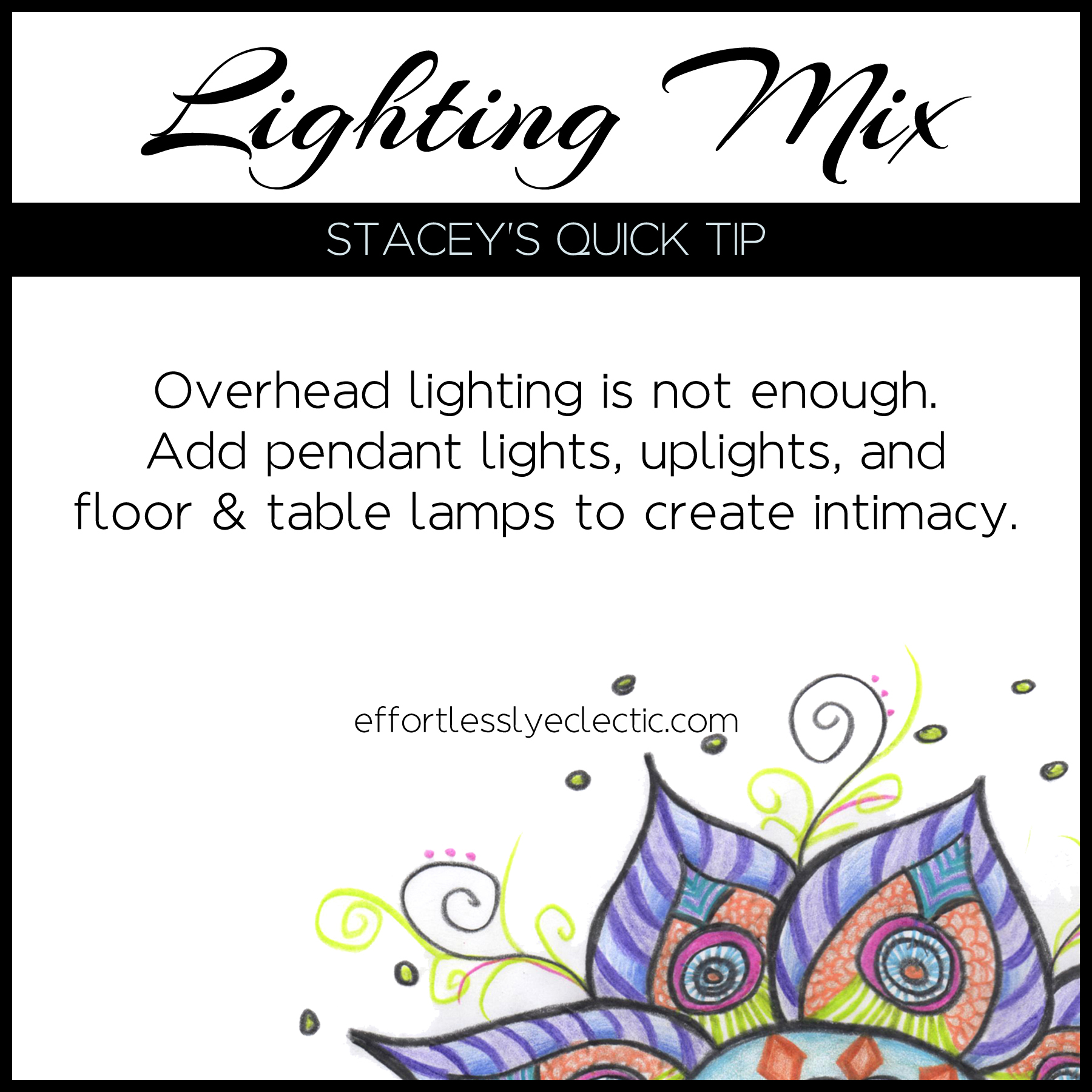 Lighting Mix - A decorating tip about how to add lighting in your home
