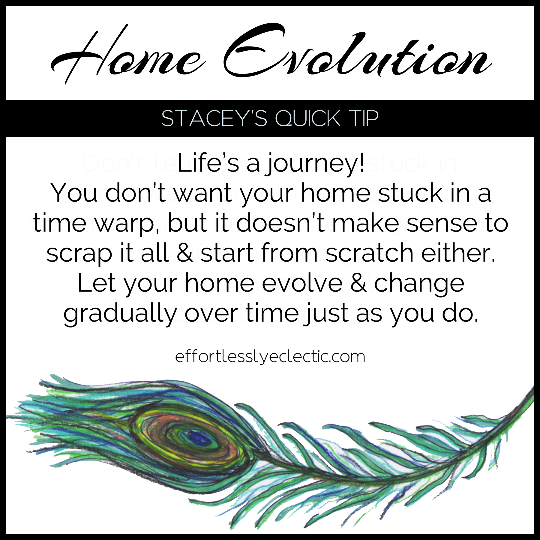 Home Evolution - A home decorating tip about letting your home change slowly over time