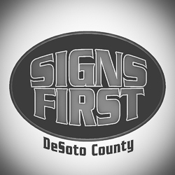 Signs First of Desoto
