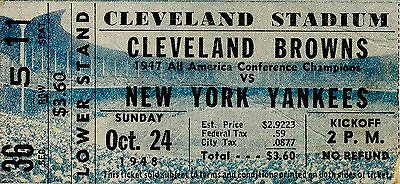 1948-Cleveland-Browns-New-York-Yankees-AAFC-Ticket.jpg