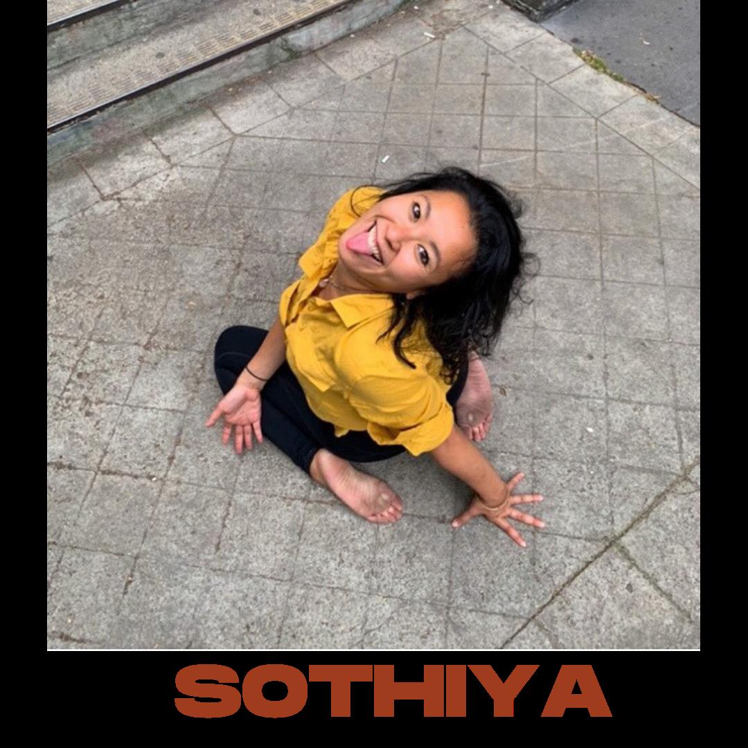 Sothiya aime l'humain, aime que l'on se sente bien. Elle veut se découvrir (et donc nous découvrir) sous toutes nous formes : qui nous sommes,  comment fonctionne notre corps, comment fonctionnent nos émotions,  comment fonctionne notre société ?   La curiosité mais surtout la certitude que l'on peut toujours faire de son mieux amène Sothiya à se reformer après son master banque et finance.  Désormais professeur de Yoga certifié, elle est aussi diplômée d'un  Master Coaching Développement Personnel en Entreprise d'ASSAS (Paris 2) .   Sa vision du coaching est holistique : elle mêle à la fois le corps, l'esprit et les émotions.  Être plus aligné(e) avec son essence profonde, c'est arriver à mieux se parler et ainsi mieux gérer les conflits.  Finalement, en étant soi, dans le flow de la vie, Sothiya est persuadée que la vie serait plus simple et plus sereine.