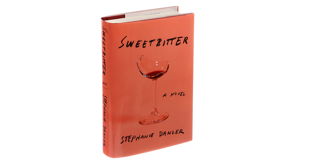 Sweetbitter: A Novel by Stephanie Danler, 2016