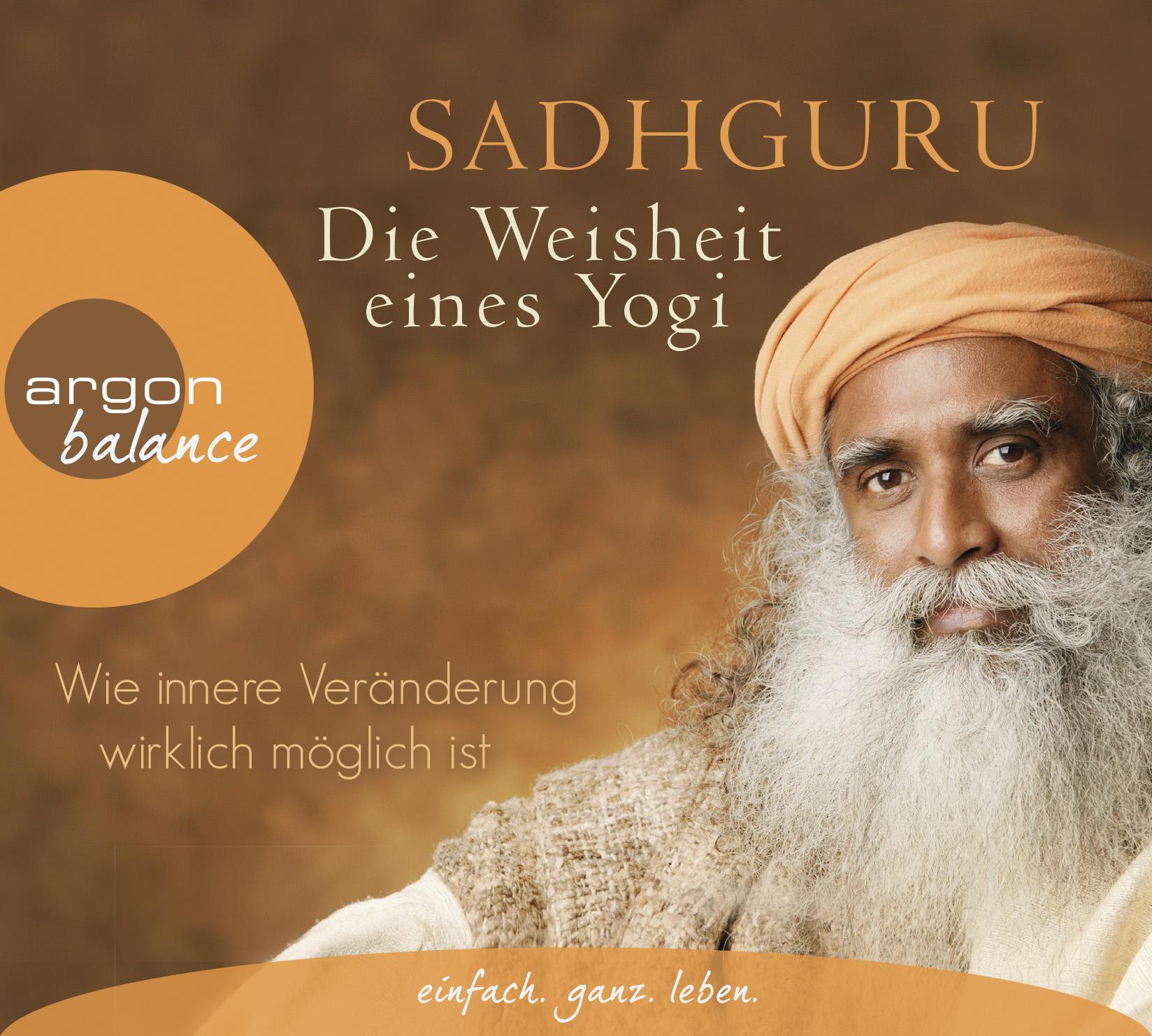 Noch nie hat ein spiritueller Lehrer die Botschaft des Yoga so spannend und unterhaltsam erklärt. Der indische Yoga-Meister Sadhguru ist für unzählige Menschen ein leuchtendes Vorbild. In Die Weisheit eines Yogi schildert er seine persönlichen Erfahrungen und tiefen Einsichten, die sein eigenes Leben und Bewusstsein verwandelt haben. Sie sind beispielhaft und haben die Kraft, die eigene Persönlichkeitsentwicklung nachhaltig zu unterstützen. Zahlreiche Übungen – meditative und ganz alltagsbezogene – laden zu positiven Veränderungen unseres Lebens ein, die uns glücklicher, achtsamer und freier machen werden. -
