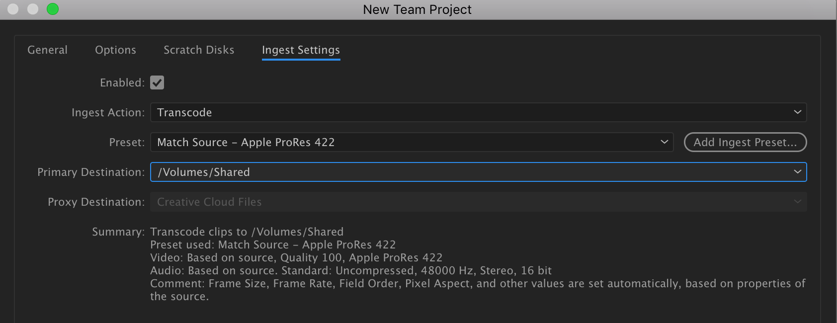 Ingest settings set to transcode clips to a shared storage after importing into Premiere.