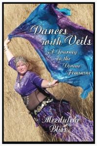Dances with Veils, A Journey to the Divine Feminine