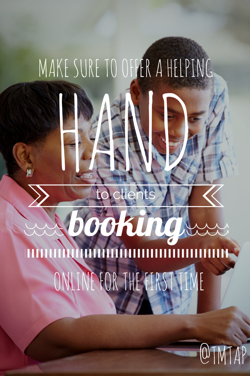 Offer a helping hand to first time online bookers