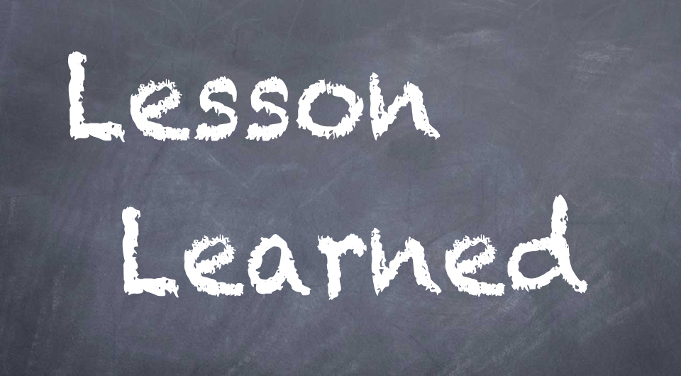 Lessons we've learned