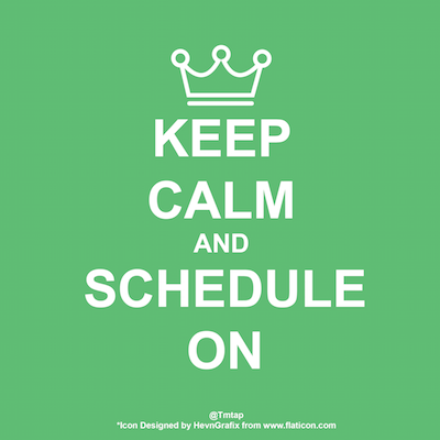 Keep Calm & Schedule On - *Icon Designed by HevnGrafix from www.flaticon.com*