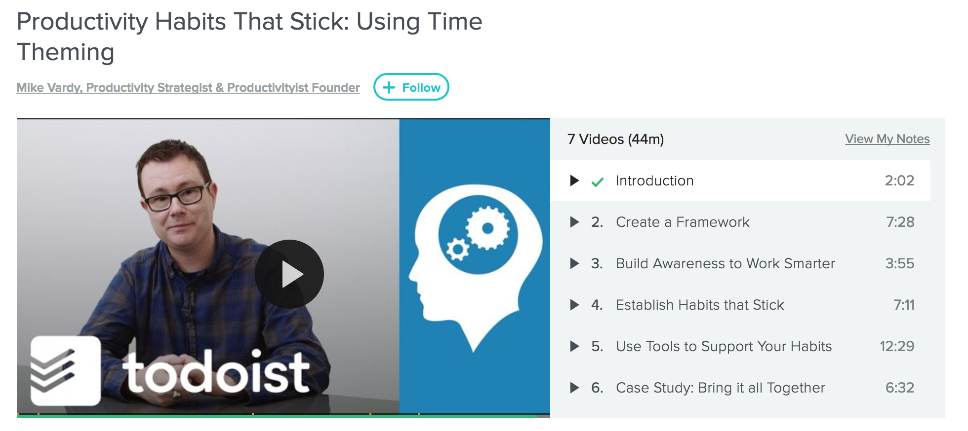 "Mike Vardy's ""Productivity Habits That Stick: Using Time Theming"" Skillshare course"
