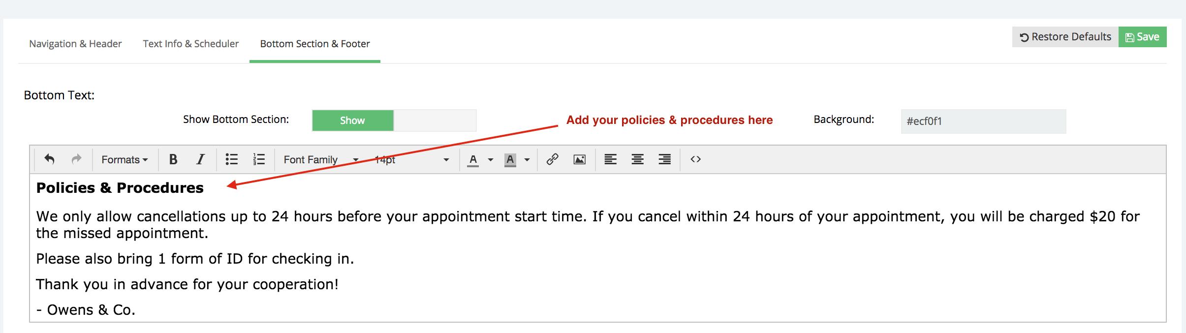Add your policies & procedures to your web scheduler