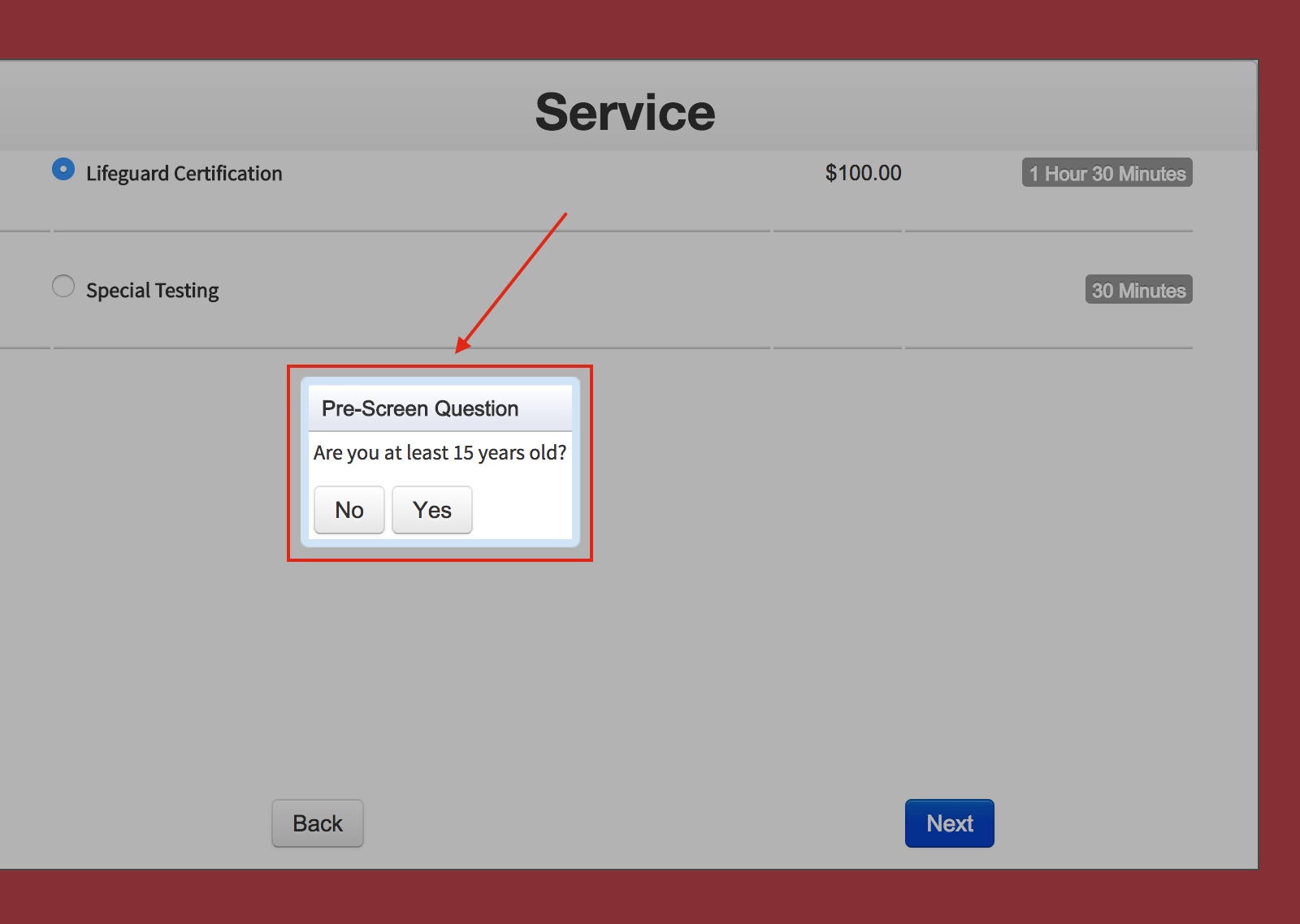 Sample pre-screening question on a web scheduler