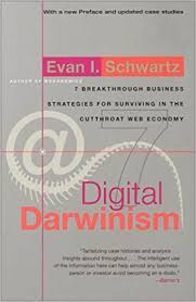 DIGITAL DARWINISM - 7 Breakthrough Business Strategies for Surviving in the Cutthroat Web Economy