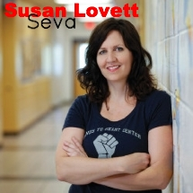 Click here to learn more about  Susan Lovett  and her work as a social worker, yoga teacher and founder of the non-profit yoga outreach organization, Hands to Heart Center.