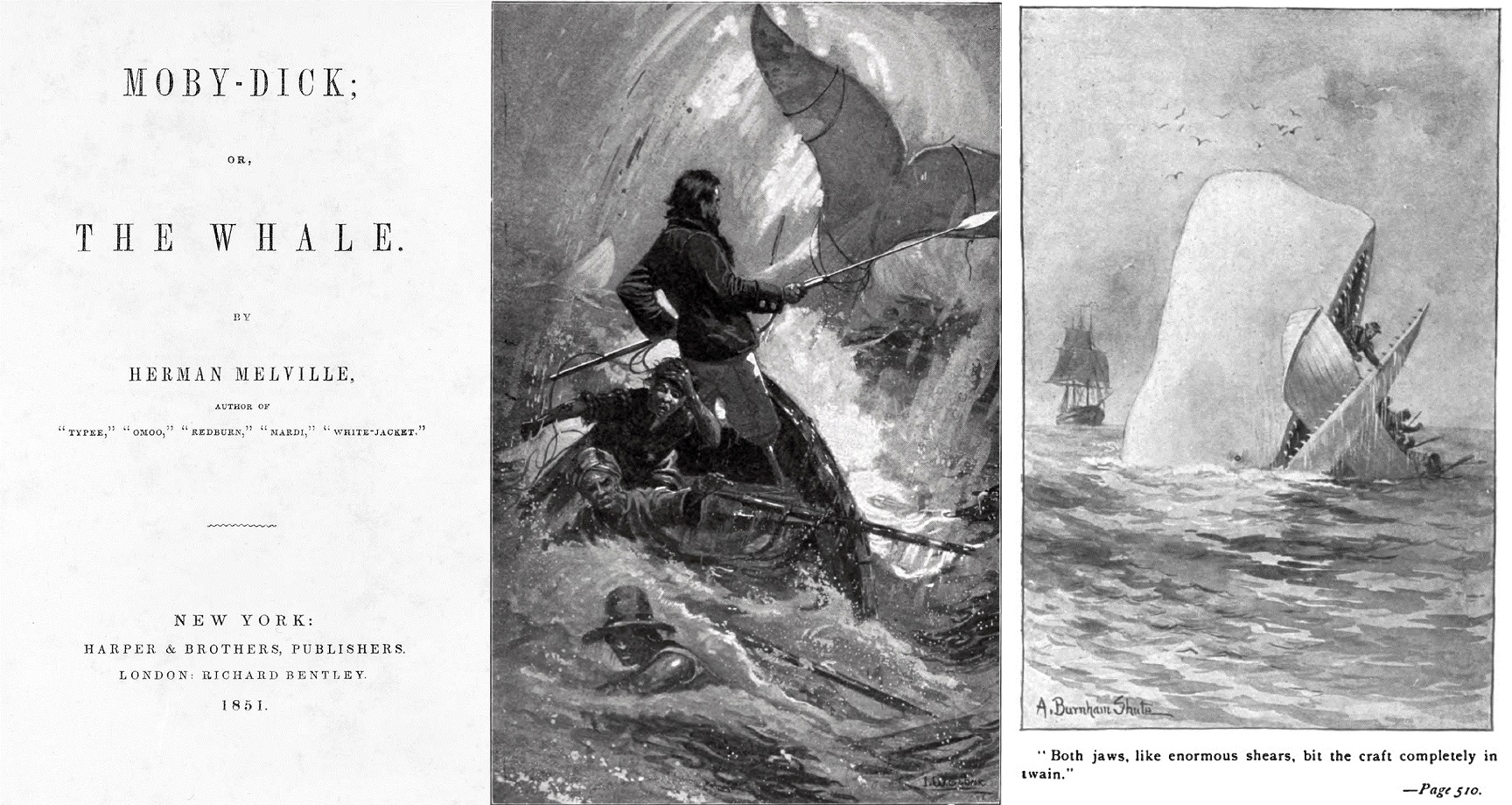 Melville's 1851 novel Moby-Dick is perhaps the most celebrated depiction of whales in literature .   Harper & Brothers/Wikimedia Commons ;  I.W. Taber/Wikimedia Commons ;  A. Burnham Shute/Wikimedia Commons  (public domain)