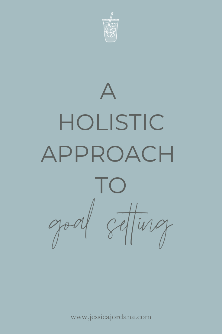 Holistic Approach to Goal Setting
