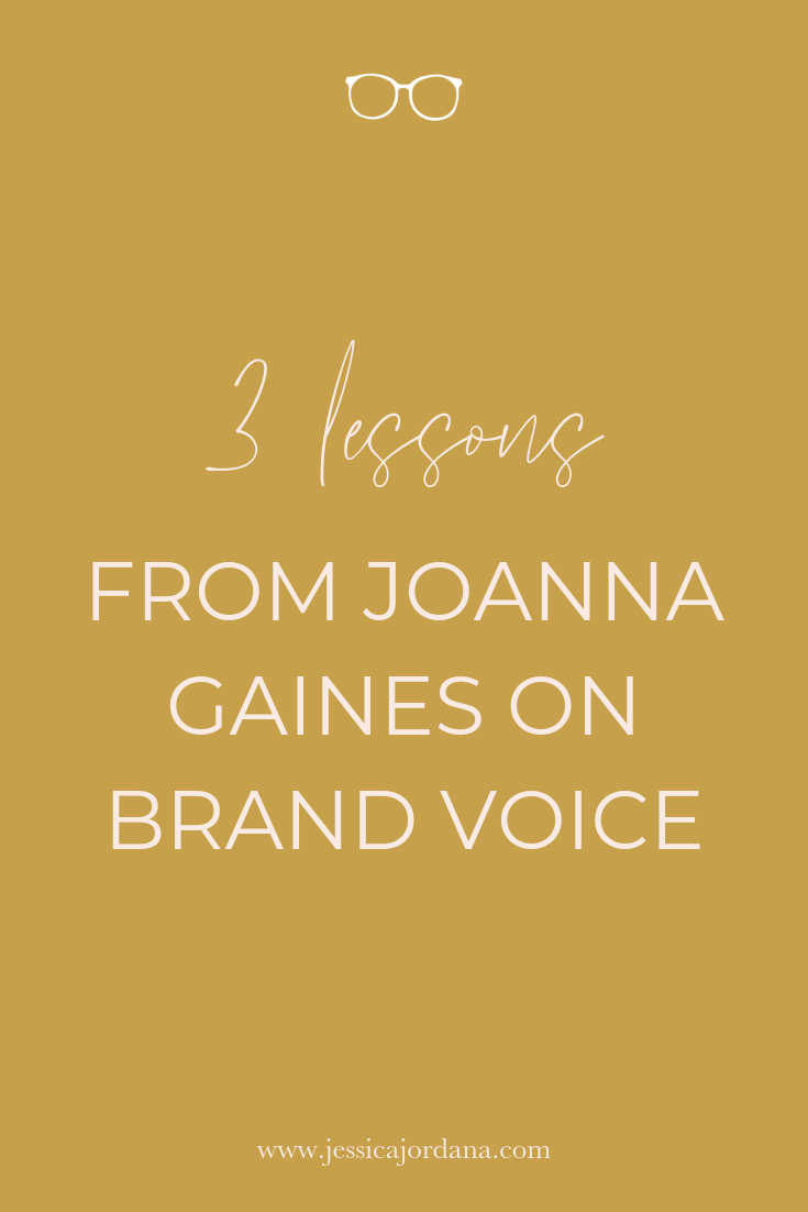 3 lessons from Joanna Gaines on Brand Voice