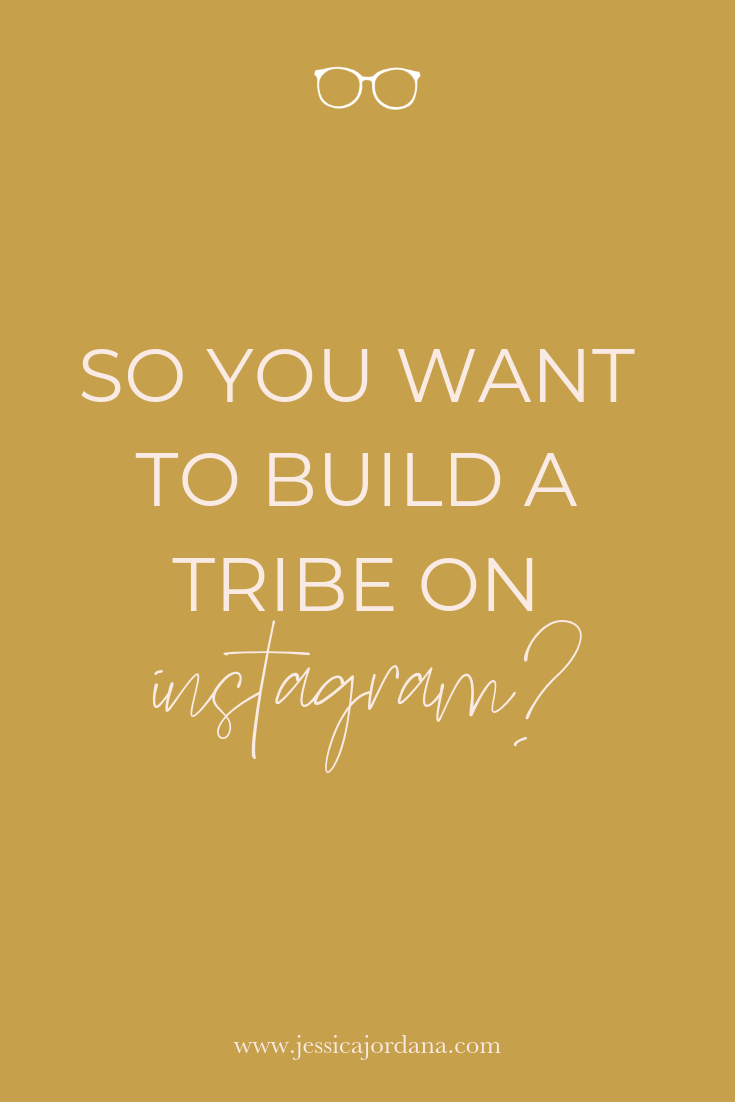 Build a Tribe on Instagram
