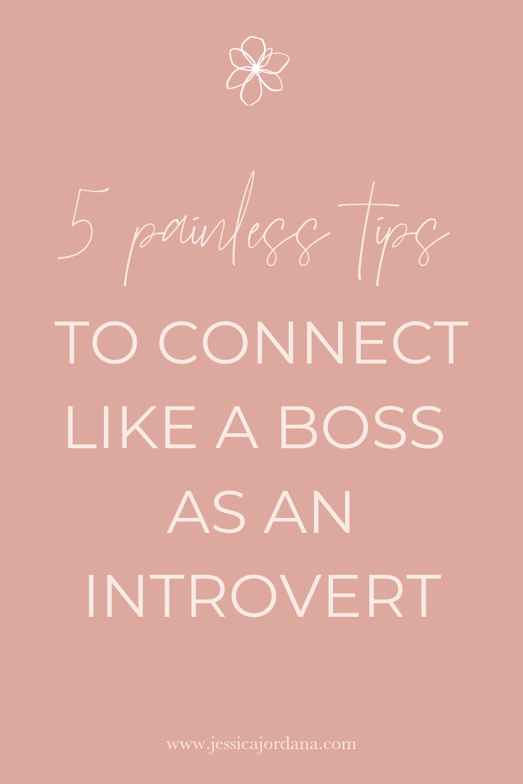 5 Painless Tips to Connect Like a Boss as an Introvert
