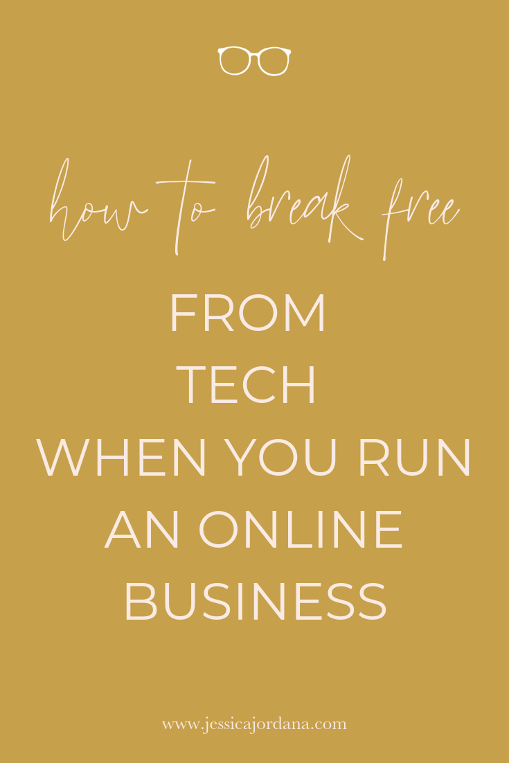 How to Break Free from Tech When You Run an Online Business