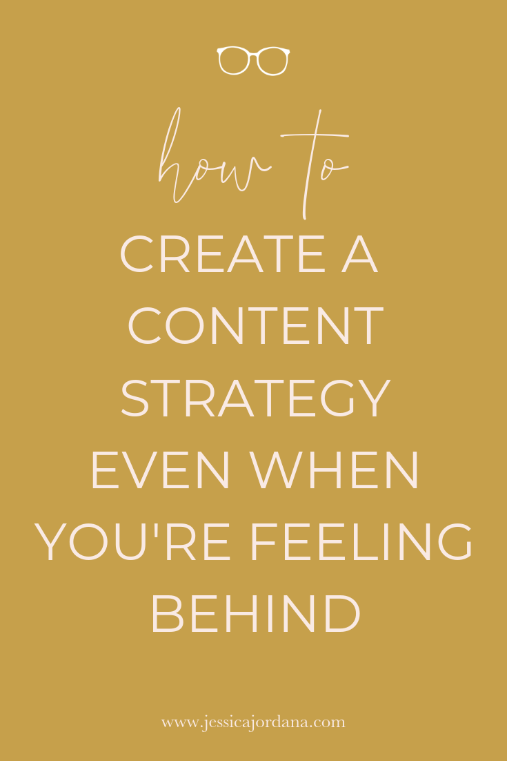 How to Create a Content Strategy Even When You Feel Behind