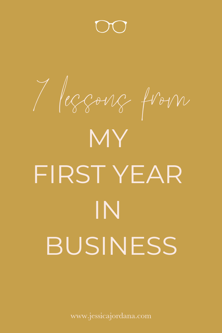 7 Lessons I Learned from One Amazing Year in Business