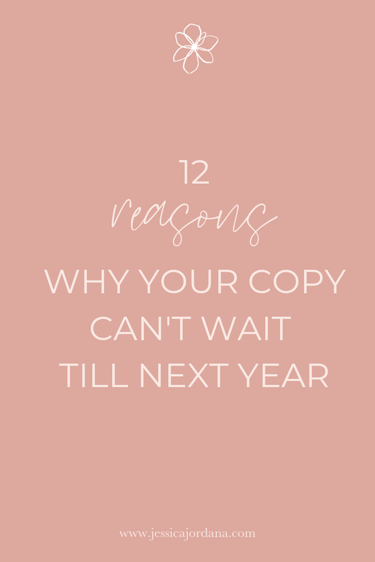 Jess, XO - 12 Reasons Why Your Copy Can't Wait Till Next Year - Option 1.png