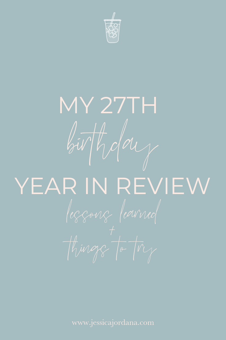 27th birthday year in review.png